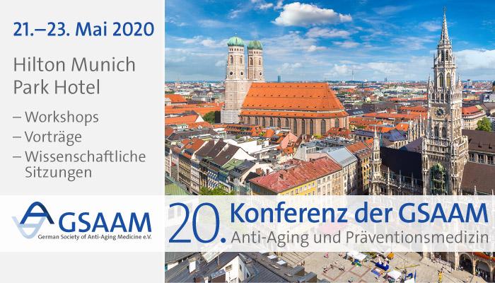 20. Konferenz der GSAAM (Anti-Aging und Präventionsmedizin State of the Art 2020)